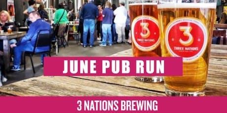 June Pub Run | 3 Nations Brewing tickets
