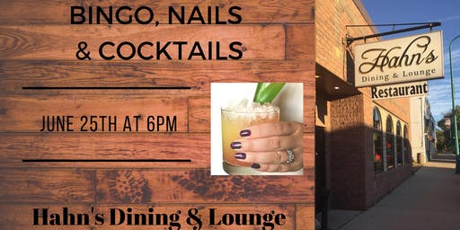 Bingo, Nails & Cocktails ~ Hahn's Dining & Lounge, Winthrop
