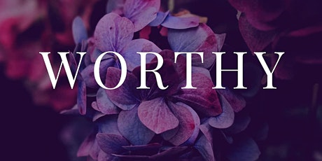 Worthy Women/ Young Womens Conference tickets