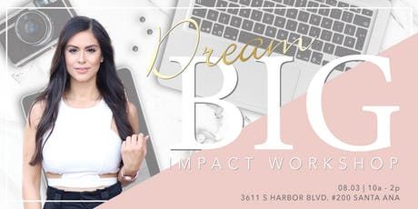 DREAM BIG IMPACT Workshop tickets