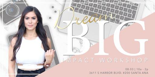 DREAM BIG IMPACT Workshop