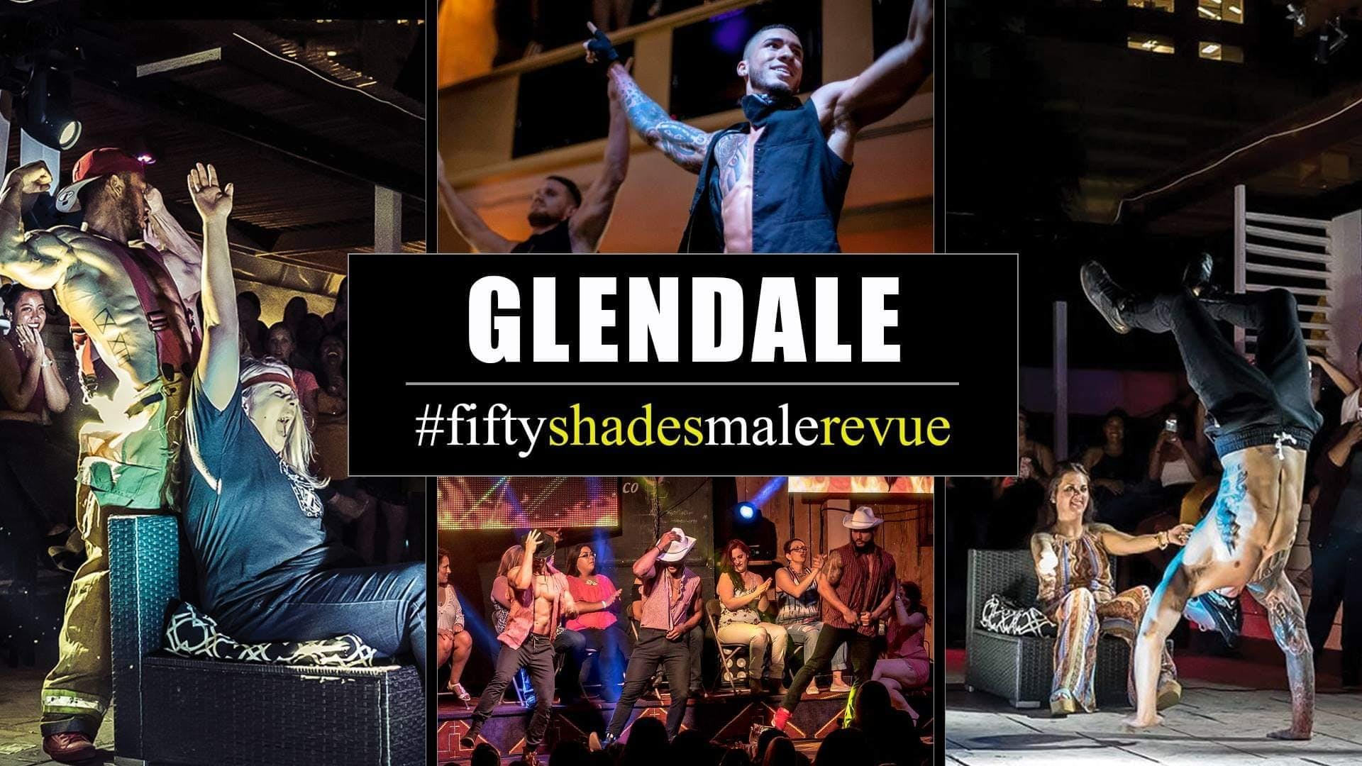 Fifty Shades Male Revue Glendale