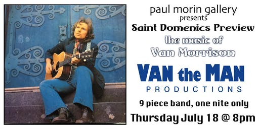 Saint Domenics Preview, the music of Van Morrison