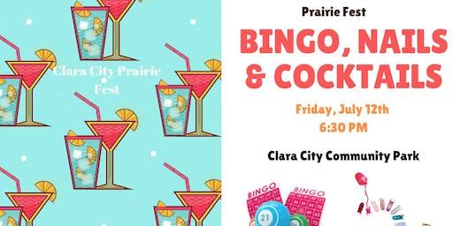 Bingo, Nails & Cocktails ~ Prairie Fest ~ Clara City