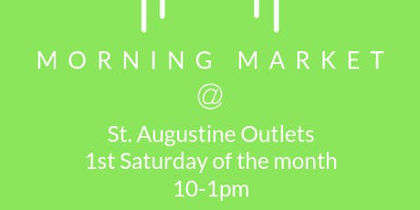 Morning Market at St. Augustine Outlets tickets