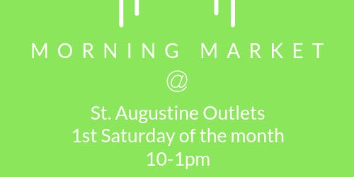 Morning Market at St. Augustine Outlets