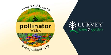 Celebrating National Pollinator Week! tickets