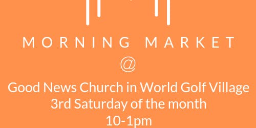 Morning Market at Good News Church