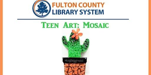 Teen Art: Mosaic