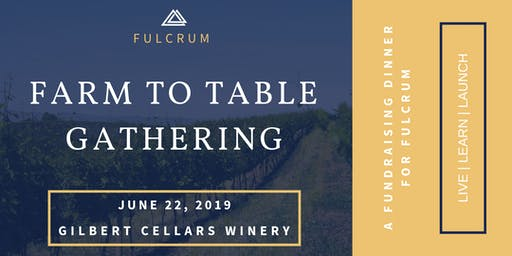 Farm To Table Gathering - Celebrate Our Valley's Best Flavors