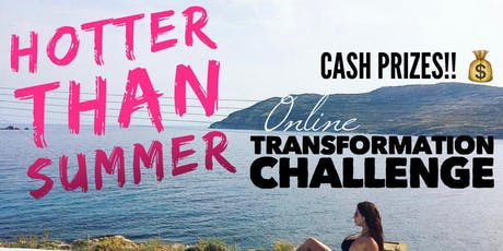 Hotter than Summer Body Transformation Challenge tickets