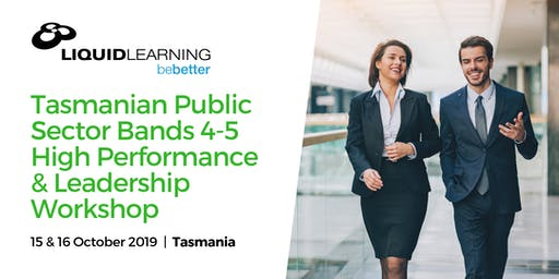 Tasmanian Public Sector Bands 4-5 High Performance & Leadership Workshop