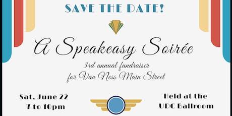 A Speakeasy Soirée, Fundraiser to Benefit Van Ness Main Street tickets