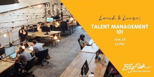 Talent Management 101