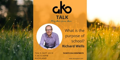 Ako Talk: What is the purpose of school? tickets