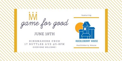 Game for Good: Huckleberry House