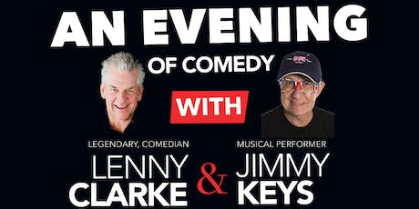 An Evening of Comedy with Lenny Clarke & Jimmy Keys tickets