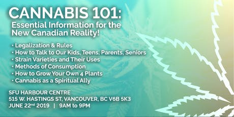 CANNABIS 101: ESSENTIAL INFORMATION FOR THE NEW CANADIAN REALITY tickets