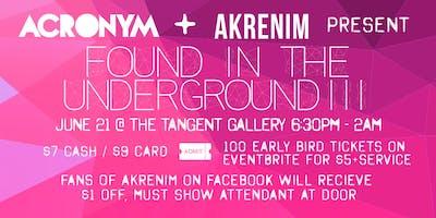 ACRONYM Presents Found In The Underground 3