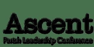 2019 Ascent Leadership Conference - St. Timothy Parish