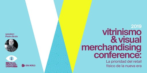 VITRINISMO & VISUAL MERCHANDISING CONFERENCE BOGOTÁ 2019