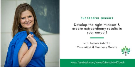 Develop the right mindset & create extraordinary results in your career!   tickets