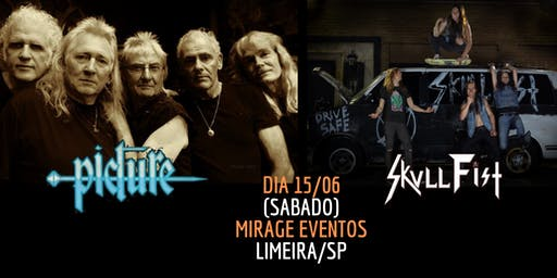 PICTURE & SKULL FIST em Limeira • Mirage Eventos