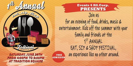 1st Annual Eat, Sip & Shop Festival at Tradition Square tickets