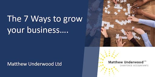 THE 7 WAYS TO GROW YOUR BUSINESS