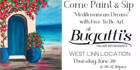 Paint & Sip 'Mediterranean Dream' at Bugatti's in West Linn tickets
