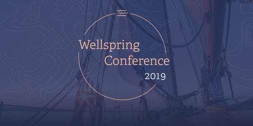 WELLSPRING 2019: SET SAIL