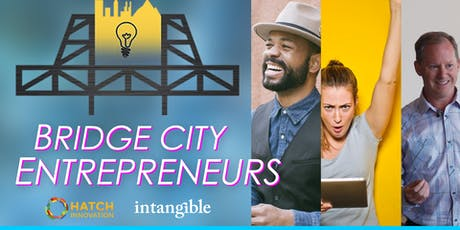 Bridge City Entrepreneurs| Network + Workshop| Imagination as a Practice tickets