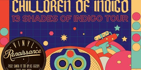Chilldren Of Indigo - After Hours Show at Vinyl Renaissance tickets