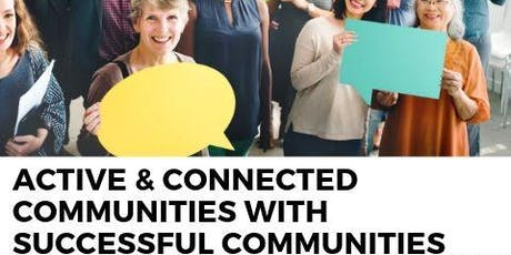Active & Connected Communities: Local Services & Community 16/7 tickets