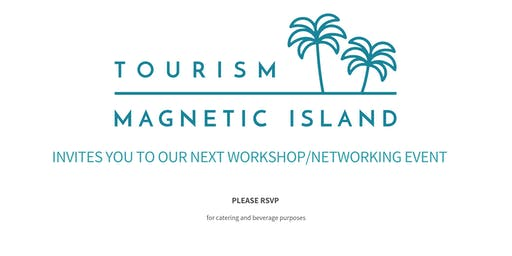 Tourism Magnetic Island Update - Networking Event