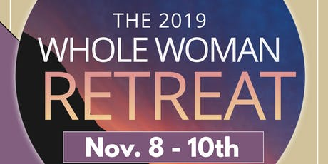 The Whole Woman Retreat - 2019 tickets