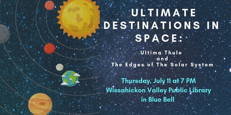 Ultimate Destinations In Space: Ultima Thule & The Edges of the Solar System tickets