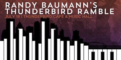 Randy Baumann's Thunderbird Ramble tickets