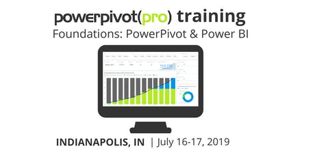 Foundations: Power Pivot and Power BI - Indianapolis July 2019 tickets