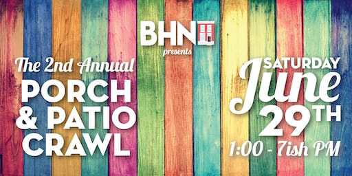 BHN Porch & Patio Crawl