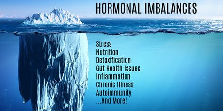 Hormonal Imbalances: A Naturopathic Doctor's Approach tickets