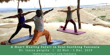 A Heart Healing Safari in Soul-Soothing Tanzania with Dr. Tanya Pergola tickets