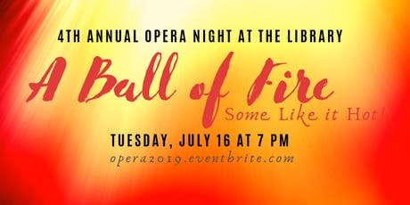 Opera Night at the Library:  A Ball of Fire!  tickets