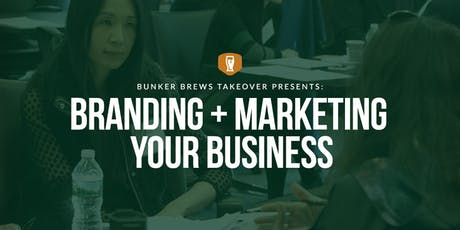 Bunker Brews  TakeOver Austin: Branding and Marketing Your Business tickets