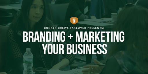 Bunker Brews  TakeOver Austin: Branding and Marketing Your Business