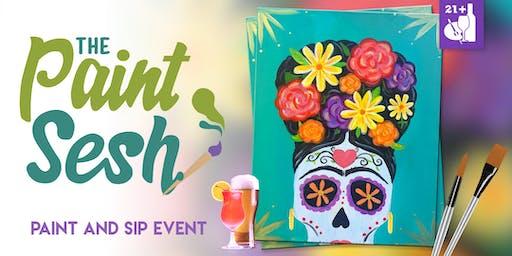 "Paint and Sip Fundraiser in Downtown Riverside - ""Dia de la Frida"""