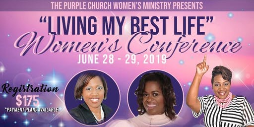 Living My Best Life 2019 Women's Conference