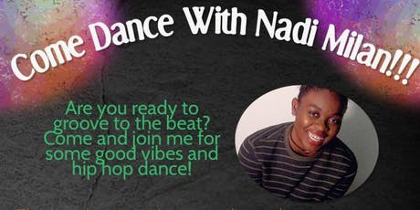 Hip Hop Dance w/ Nadi Milan tickets