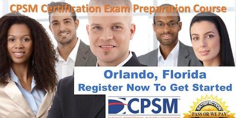 Procurement Certification Training - CPSM Boot Camp - Orlando, Florida tickets