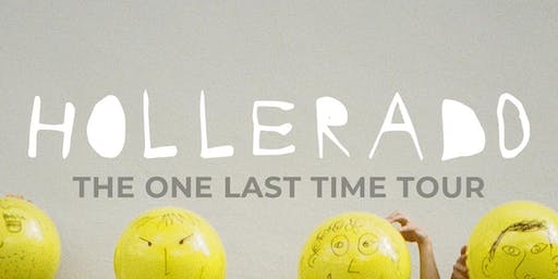 Hollerado--The One Last Time Tour